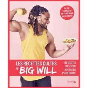 LES RECETTES CULTE DE BIG WILLY