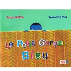 LE PETIT GARCON BLEU - FATOU KEITA