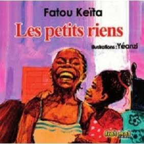 LES PETITS RIENS - FATOU KEITA