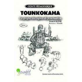 TOUNKOKAHA, LA GROGNE DES SIGNES DE PONCTUATION