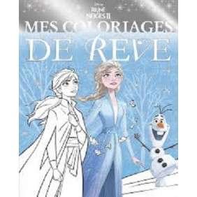 REINE DES NEIGES 2 - MES COLORIAGES DE REVE - 0