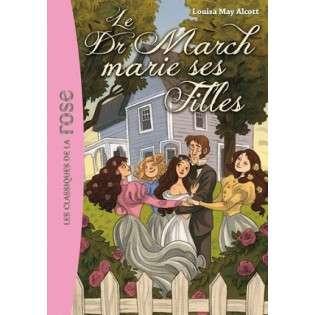 LE DOCTEUR MARCH MARIE SES FILLES