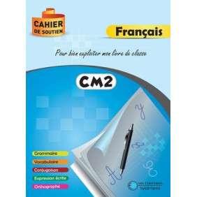 CAHIER DE SOUTIEN - FRANCAIS CM2