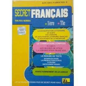 SECRET FRANCAIS 1ERE/ TLE- RESUMES + EXOS CORRIGES
