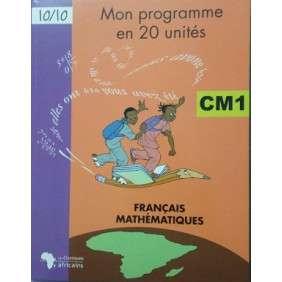 MON PROGRAMME EN 20 UNITES CM1: FRANCAIS MATHEMATIQUES