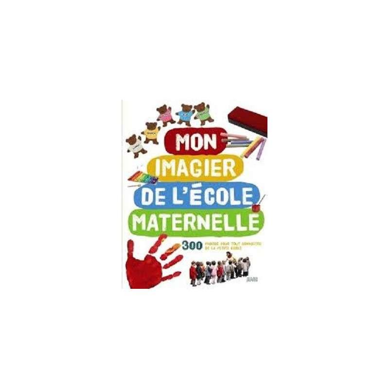 MON IMAGIER DE L'ECOLE MATERNELLE
