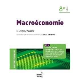 MACROECONOMIE 8E EDITION NVX HORIZONS(- MANKIW,GREGRORY N)