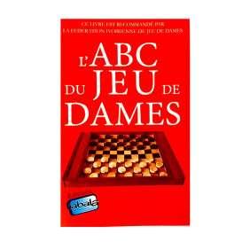 L'ABC DU JEU DE DAME