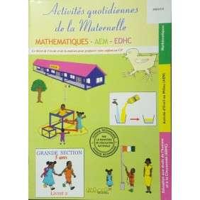 ACTIVITES QUOTIDIENNES DE LA MATERNELLE MATHS-AEM-EDHC- GS