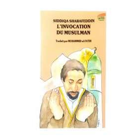 L'INVOCATION DU MUSULMAN