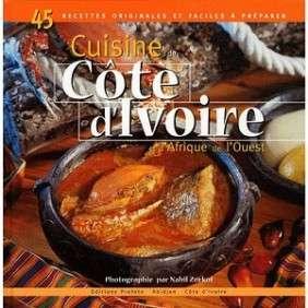 CUISINE DE COTE D'IVOIRE ET D' AFRIQUE DE L'OUEST