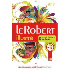 DICTIONNAIRE LE ROBERT ILLUSTRE &SON DICTIONNAIRE EN LIGNE +CLE 2017