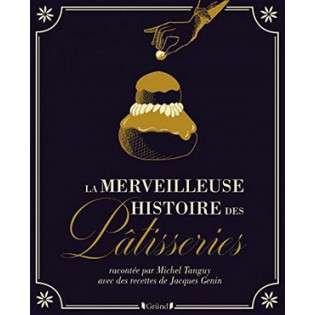 MEILLEURE HISTOIRE DES PATISSERIES