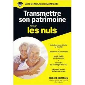 TRANSMETTRE SON PATRIMOINE POUR LES NULS