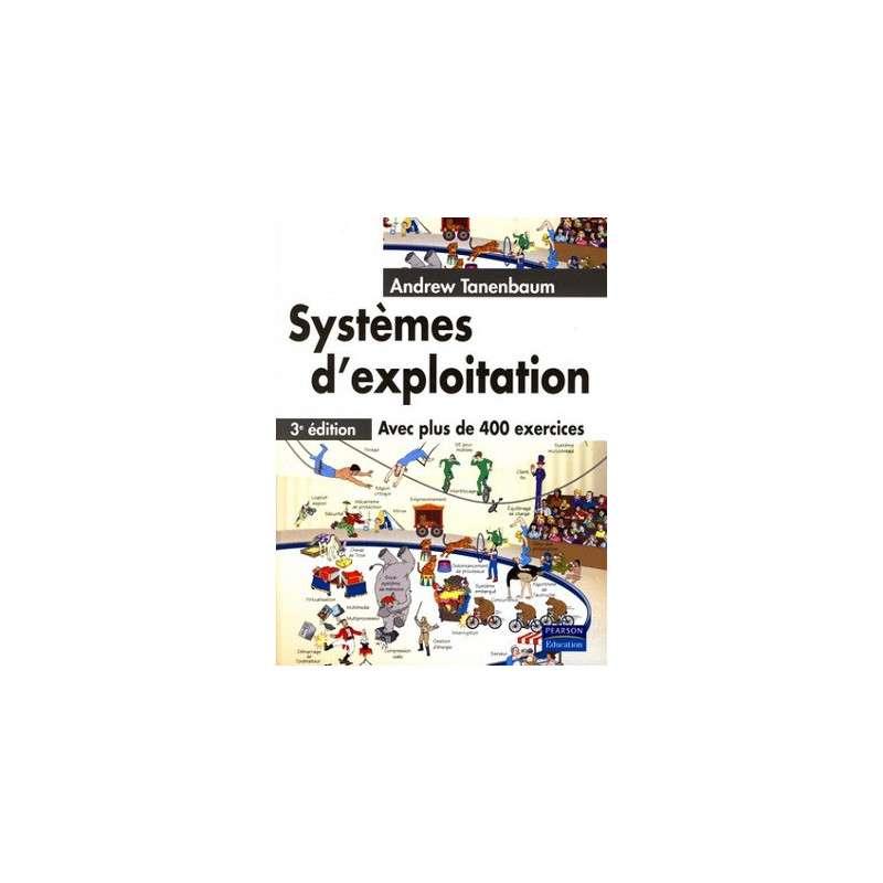 SYSTEMES D'EXPLOITATION 3E ED