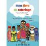 MON LIVRE DE COLORIAGE - TENUES TRADITIONNELLES TOME 2 - 3 ANS +