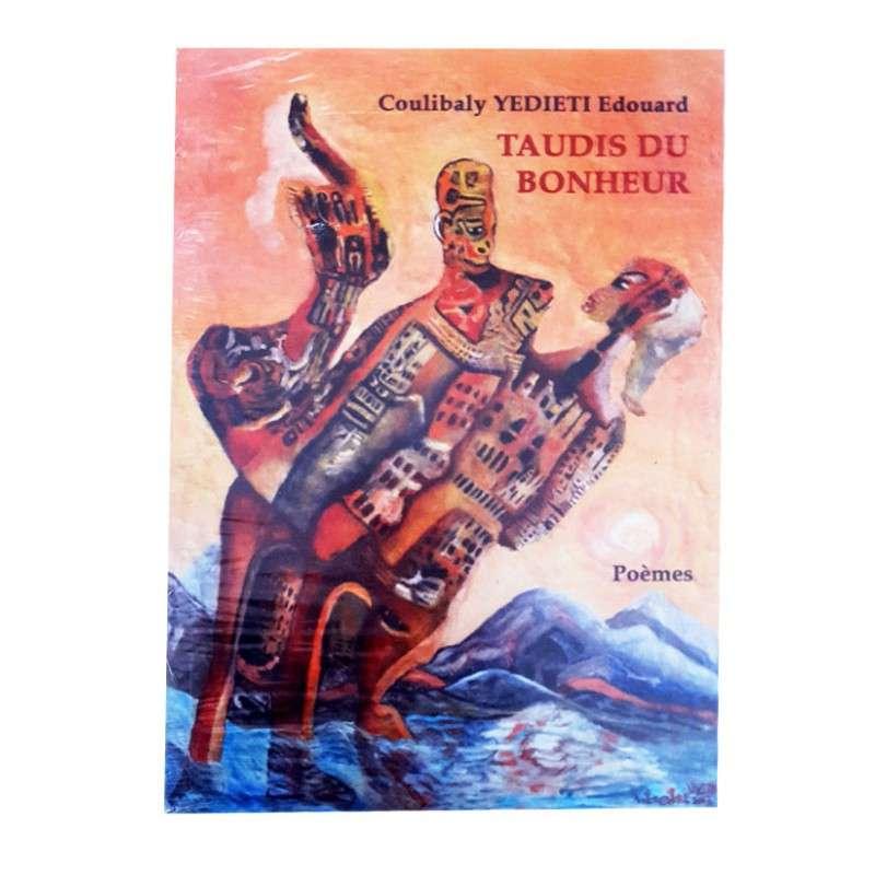 TAUDIS DU BONHEUR POÈMES- COULIBALY YEDIETI EDOUARD