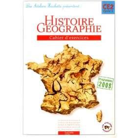 LES ATELIERS HACHETTE HISTOIRE-GEOGRAPHIE CE2 - CAHIER D'EXERCICES - ED.2009