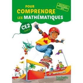 POUR COMPRENDRE LES MATHEMATIQUES CE2 - FICHIER ELEVE - ED. 2017