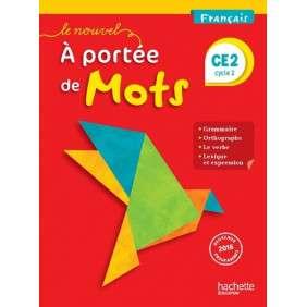 LE NOUVEL A PORTEE DE MOTS - FRANCAIS CE2 - LIVRE ELEVE - ED. 2017