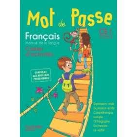 MOT DE PASSE FRANCAIS CE1 - CAHIER ELEVE - ED. 2016