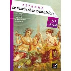 LE FESTIN CHEZ TRIMALCION (PETRONE) - LIVRE DE L'ELEVE