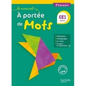 LE NOUVEL A PORTEE DE MOTS - FRANCAIS CE1 - LIVRE ELEVE - ED. 2018