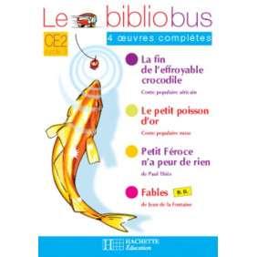 LE BIBLIOBUS N 16 CE2 - LE PETIT POISSON D'OR - CAHIER D'ACTIVITES - ED.2006