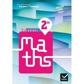 VARIATIONS - MATHS 2DE ED. 2019 - LIVRE ELEVE