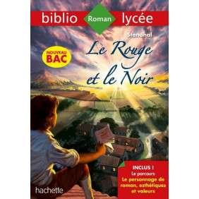 BIBLIOLYCEE LE ROUGE ET LE NOIR STENDHAL BAC 2020 - PARCOURS LE PERSONNAGE DE ROMAN
