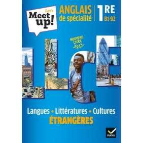 LET'S MEET UP ! - ANGLAIS LLCE 1RE ED. 2019 - LIVRE ELEVE