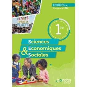 SCIENCES ECONOMIQUES & SOCIALES 1RE 2019 - PASSARD & PERL - MANUEL DE L'ELEVE 2019