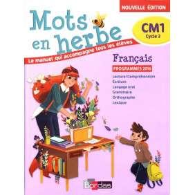 MOTS EN HERBE FRANCAIS CM1 2017 MANUEL DE L'ELEVE