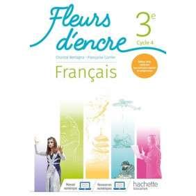 FLEURS D'ENCRE FRANCAIS CYCLE 4/ 3E - LIVRE ELEVE - ED. 2020