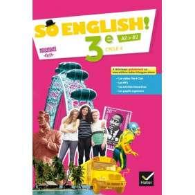 SO ENGLISH! - ANGLAIS 3E ED. 2017 - LIVRE ELEVE