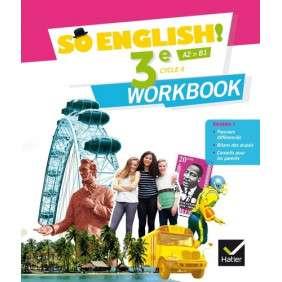 SO ENGLISH! - ANGLAIS 3E ED. 2017 - WORKBOOK