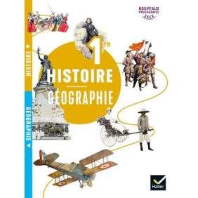 HISTOIRE GEOGRAPHIE 1RE , ED. 2019 , LIVRE DE L'ELEVE