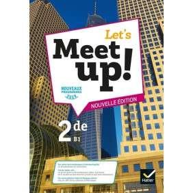 LET'S MEET UP ! , ANGLAIS 2DE ED. 2019 , LIVRE ELEVE