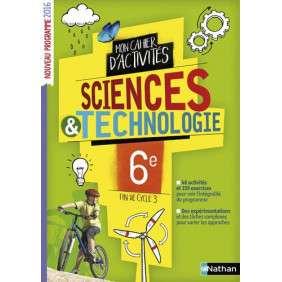 CAHIER DE SCIENCES & TECHNO 6E 2016 , CAHIER DE L'ELEVE