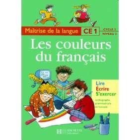 LES COULEURS DU FRANCAIS CE1 , LIVRE DE L'ELEVE , ED.2000