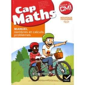 CAP MATHS CM1 ED. 2017 , LIVRE ELEVE NOMBRES ET CALCULS  + CAHIER GEOMETRIE + DICO MATHS