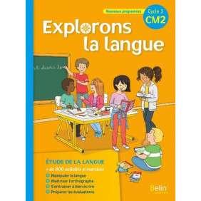 EXPLORONS LA LANGUE CM2 , MANUEL ELEVE