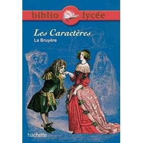 LES CARACTERES, LA BRUYERE- BIBLIOLYCEE