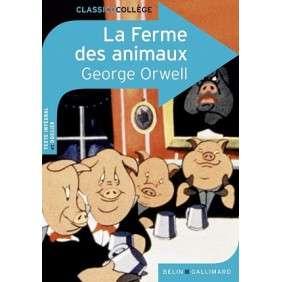 LA FERME DES ANIMAUX - EDITION COLLEGE
