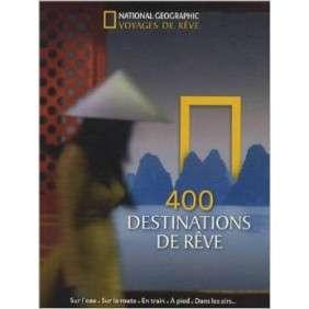 400 Destinations De Rêve