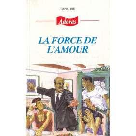 ADORAS N°41 LA FORCE DE L'AMOUR