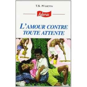 ADORAS N°47 L'AMOUR CONTRE TOUTE ATTENTE
