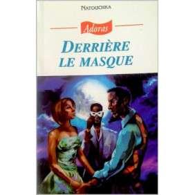 ADORAS N°69 DERRIERE LE MASQUE