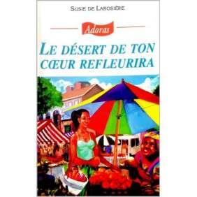 ADORAS N°80 LE DESERT DE TON COEUR REFLEURIRA