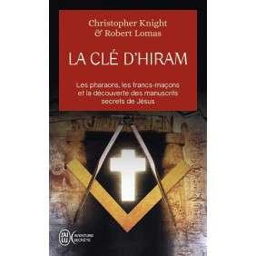 LA CLE D'HIRAM : LES PHARAONS, LES FRANCS-MACONS